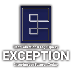 Exception Debt Collection & Legal Query
